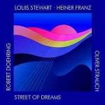 Street of dreams - Louis Stewart