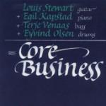 Core Business -Louis Stewart